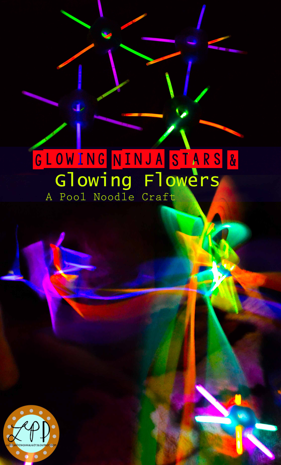 Pool Noodle Glowing Ninja Stars and Flowers