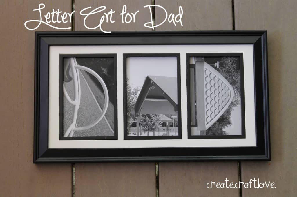 Letter Art for Father's Day via createcraftlove.com #letterart #fathersday #giftideas