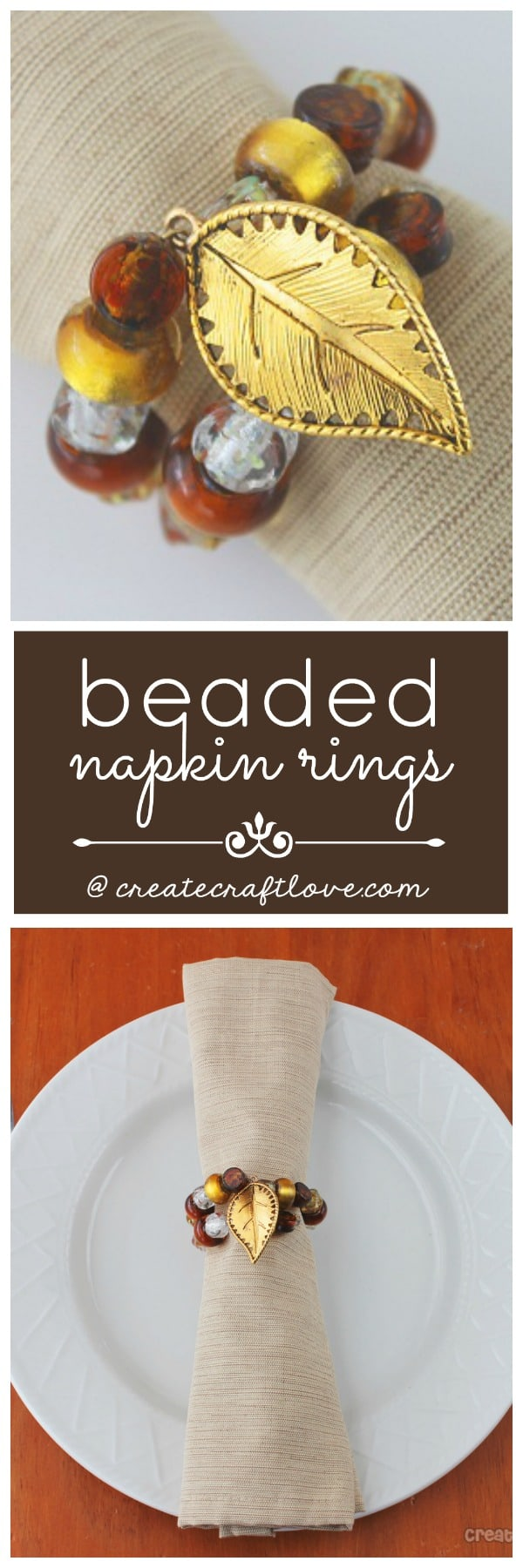Spruce up your Thanksgiving table with these Beaded Napkin Rings! via createcraftlove.com