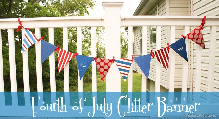 Fourth of July Glitter Banner via createcraftlove.com #spon #ad #fourthofjuly #glitter #papercrafts