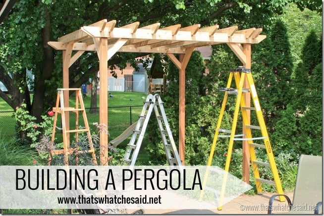 Building-a-Pergola-with-thatswhatchesaid.net_thumb