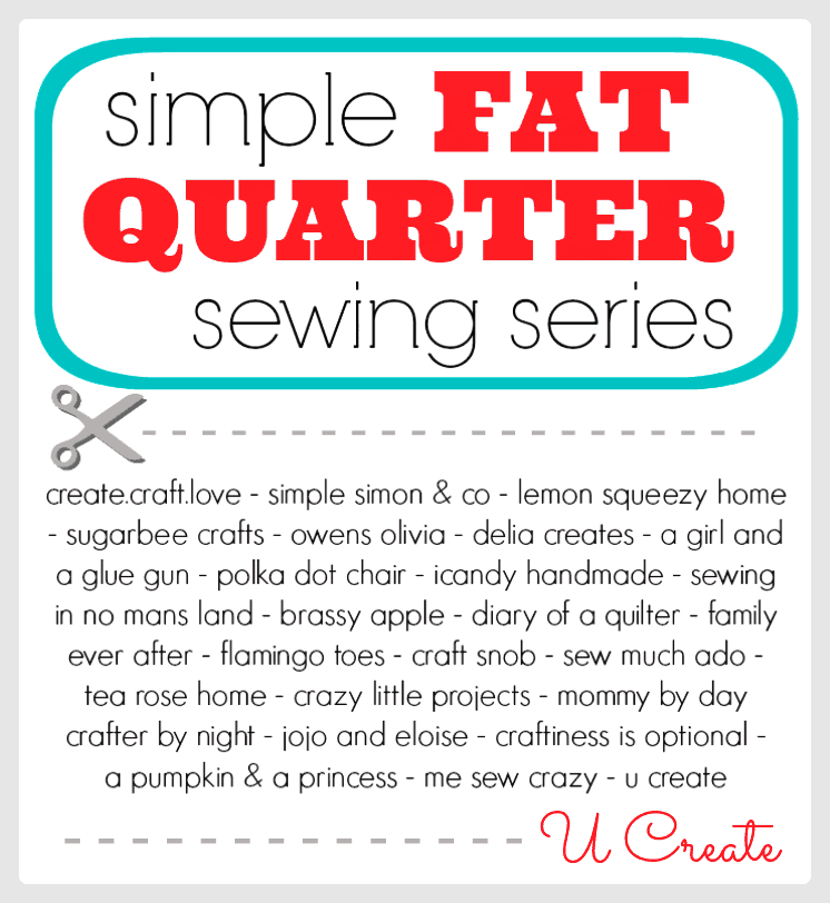 Simple Fat Quarter Sewing Series at U-Create!  #sewing #fatquarters #fabric #fabricstash #tutorials
