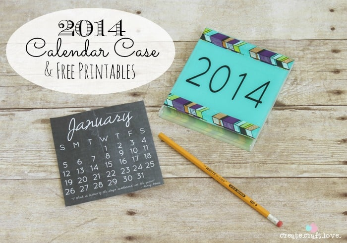 How To Diy Calendar : Diy calendar case and free printables
