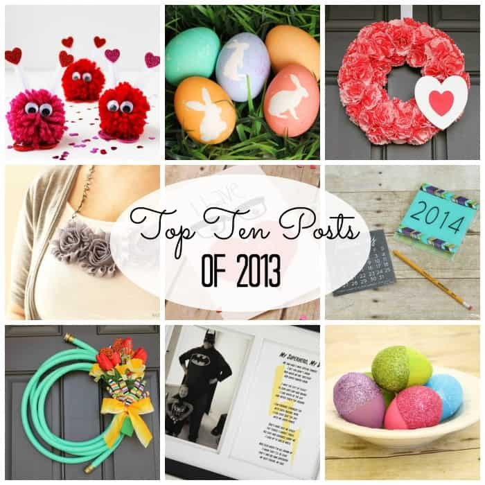Top Ten Posts of 2013 at Create.Craft.Love! #yearinreview
