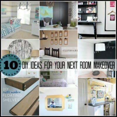 10 DIY Home Makeover Ideas