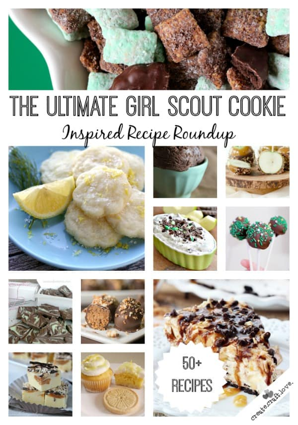 Here is the Ultimate Girl Scout Cookie Inspired Recipe Round up - in case you didn't eat them all in one sitting, of course. #desserts #girlscoutcookies #baking