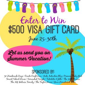 Let your favorite bloggers send you on Summer Vacation! Enter at any of these blogs for your chance to win a $500 Visa gift card!