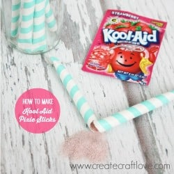 Learn how to make your own Kool-Aid Pixie Sticks at createcraftlove.com!