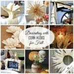 Corn husks remind me of growing up in Central Illinois! Check out these ideas for Decorating with Corn Husks for fall! via createcraftlove.com