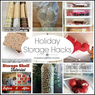 Holiday Storage Hacks that make life easier via createcraftlove.com!