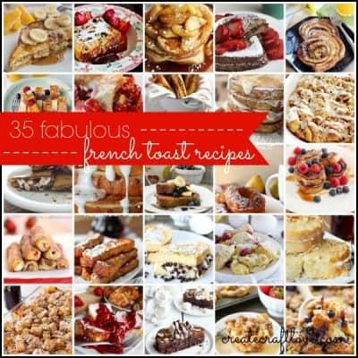35 Fabulous French Toast Recipes via createcraftlove.com