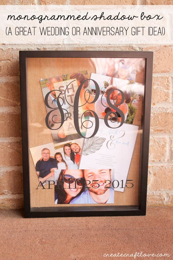 This Monogrammed Shadow Box makes a great wedding or anniversary gift idea!  via createcraftlove.com