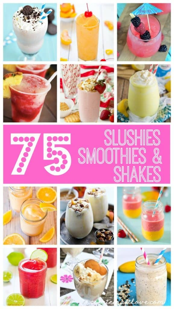 Slushies, Smoothies, and Shakes - OH MY! via createcraftlove.com