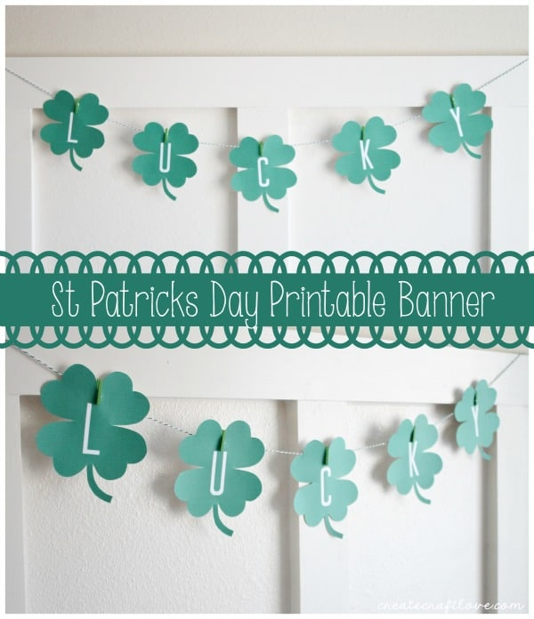 This St Patricks Day Banner Printable provides easy holiday decorating in a snap! via createcraftlove.com