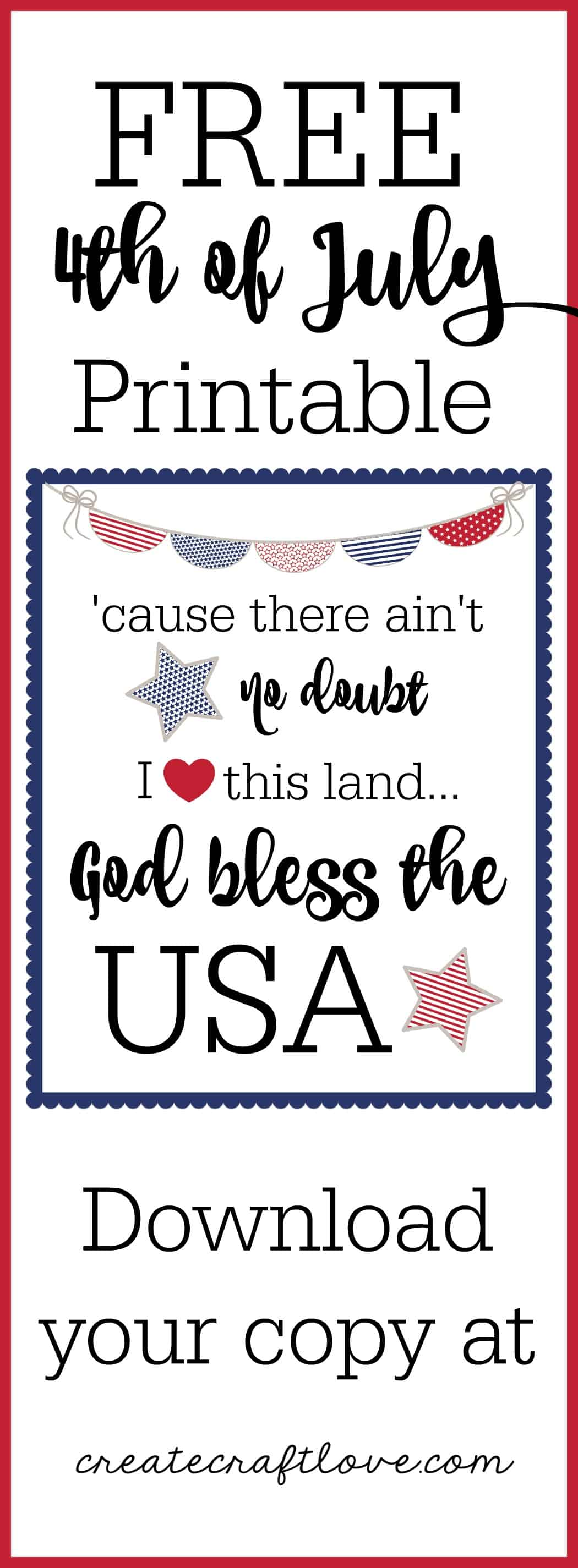Print out this FREE 4th of July Printable to add a little Americana to your decor!  via createcraftlove.com