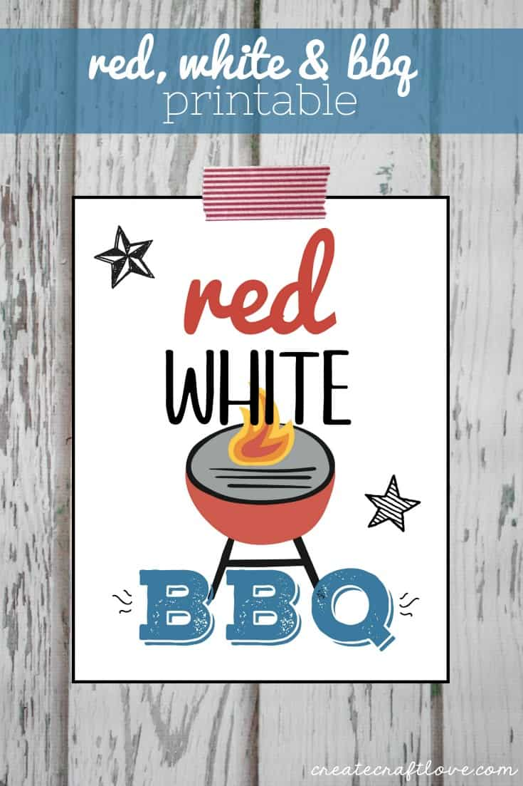 Use this FREE Red, White and BBQ Printable as an invite to your 4th of July cookout or simply as a decoration on the table!