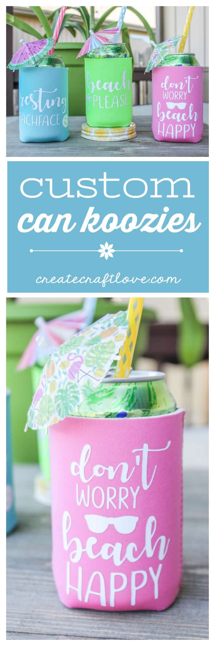 Create your own Custom Can Koozies with your Cricut Explore!  Perfect hostess gift for summer gatherings!