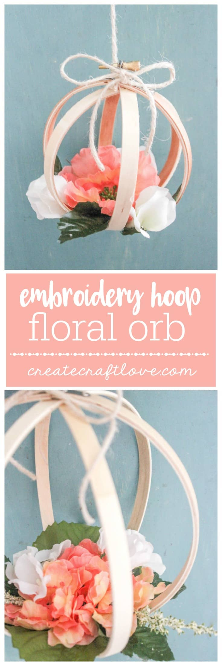 Create this stunning Embroidery Hoop Floral Orb to add to your spring decor!  Comes together in less than 10 minutes!