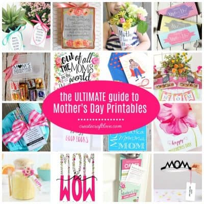 The ULTIMATE Guide to Mother's Day Printables