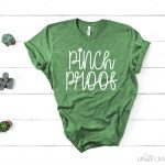 Pinch Proof Tshirt for St. Patrick's Day