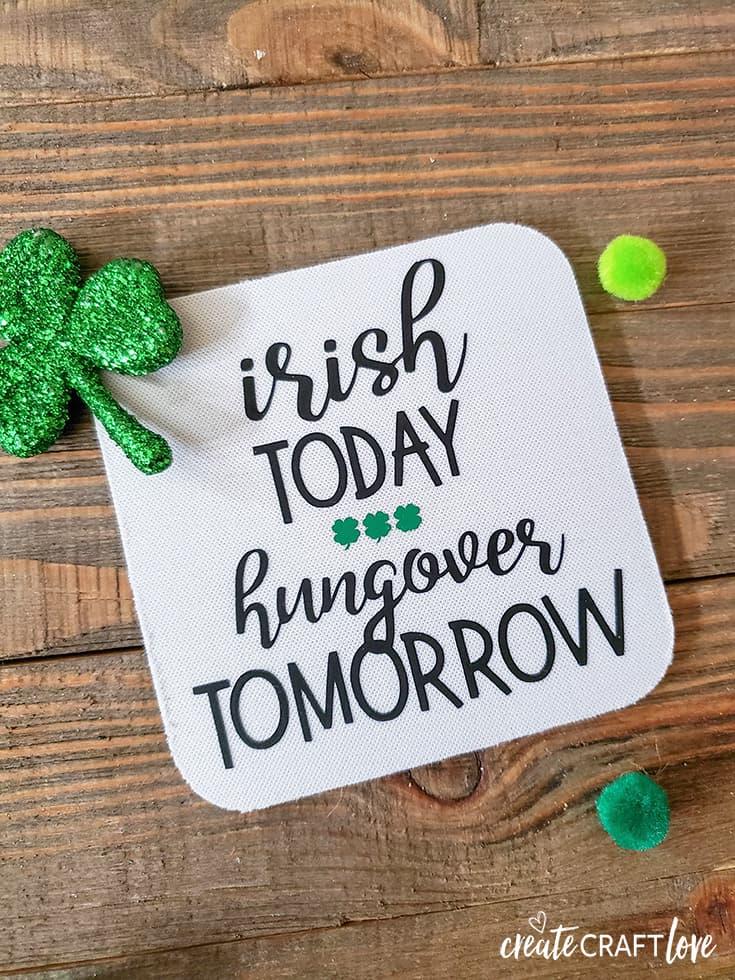 Irish Today, Hungover Tomorrow Irish Drinking Coasters
