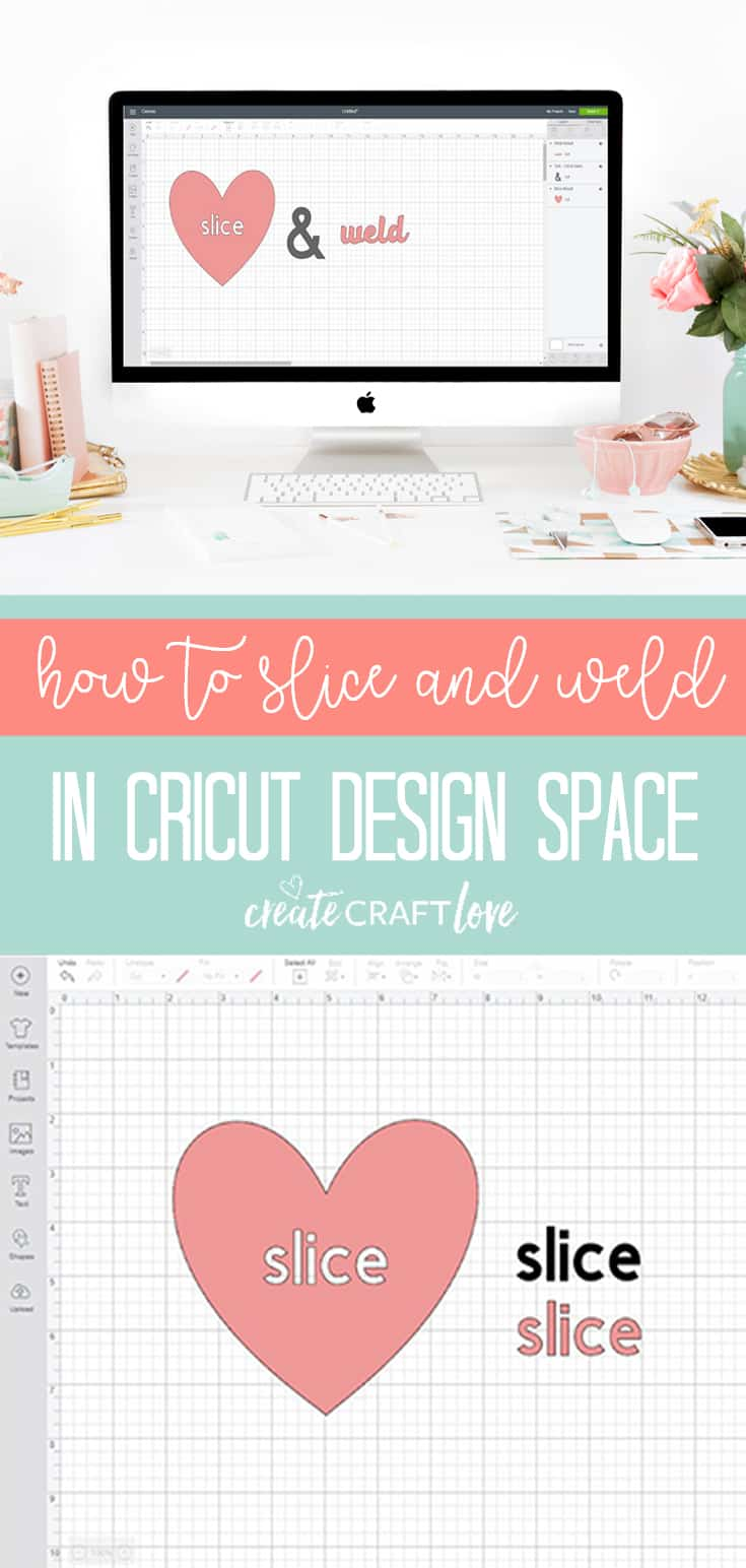 Learn how to slice and weld in Cricut Design Space! #cricut #designspace