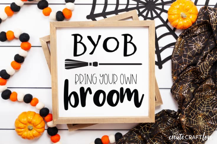 Bring Your Own Broom Sign