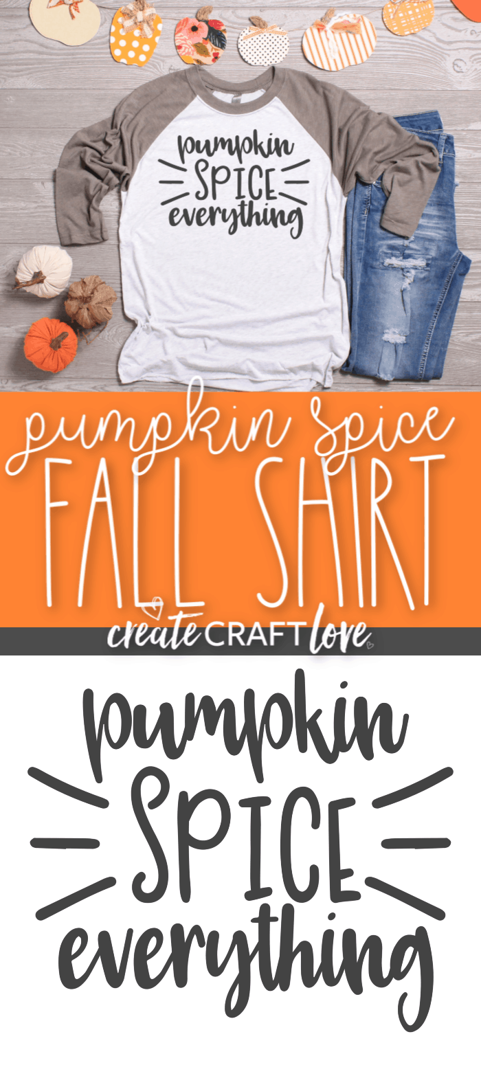 Pumpkin Spice Fall Shirt with free SVG file! #fall #fallsvgfile #freesvgfile #cricut #cricutmade