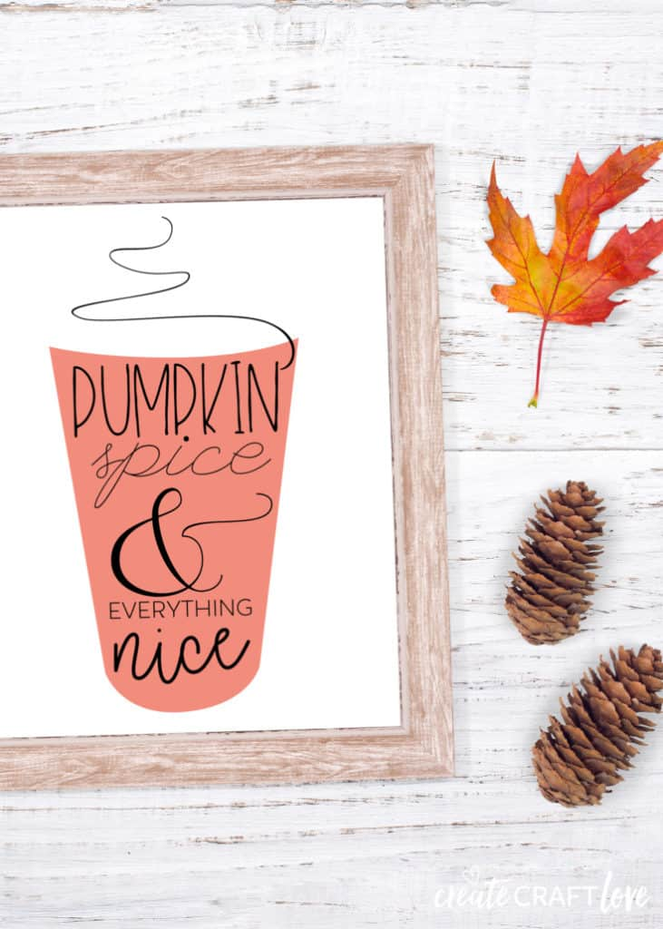In case you don't have enough pumpkin spice things already, here is a fun Pumpkin Spice Printable to add to your fall decor!