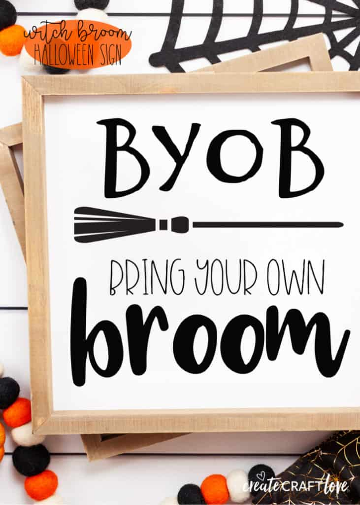 Bring Your Own Broom Sign for Halloween!  Free Cut File available!  #halloween #halloweencutfile